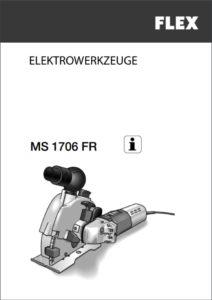 Bedienungsanleitung Mauernutfräse FLEX MS1706