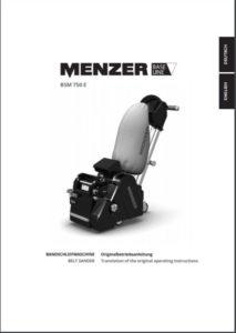 Betriebsanleitung MENZER Parkettschleifmaschine BSM 750 E downloaden - Mietpark Fischer GbR - Aspach und Backnang